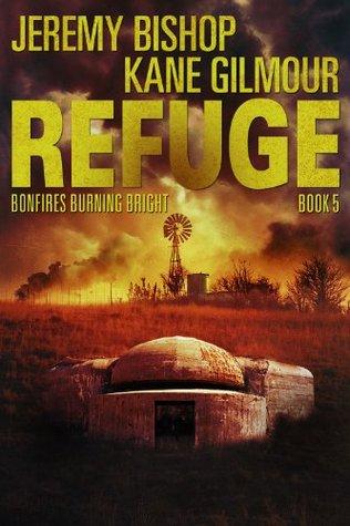 Refuge Book 5 - Bonfires Burning Bright by Jeremy Bishop, Kane Gilmour