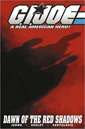 G.I. Joe, Volume 8: Rise Of The Red Shadows by Emiliano Santalucia, Tim Seeley, Brandon Jerwa