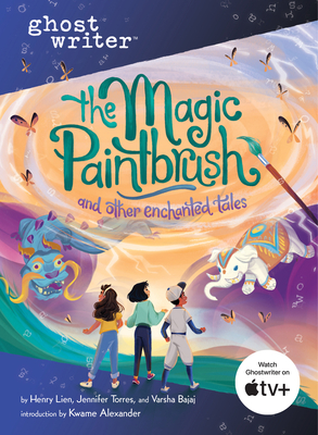 The Magic Paintbrush and Other Enchanted Tales by Jennifer Torres, Henry Lien
