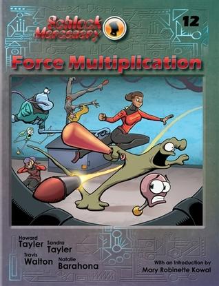 Force Multiplication by Howard Tayler