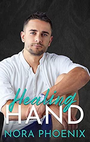 Healing Hand by Nora Phoenix