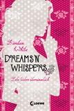 Dreams 'n' Whispers by Kiersten White