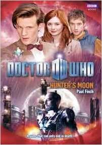 Doctor Who: Hunter's Moon by Paul Finch