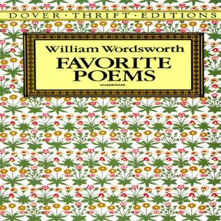 Favorite Poems by William Wordsworth, Stanley Appelbaum