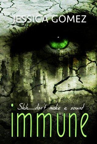 Immune by Jessica Gomez