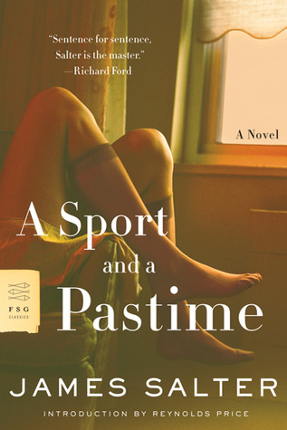 A Sport and a Pastime by Reynolds Price, James Salter