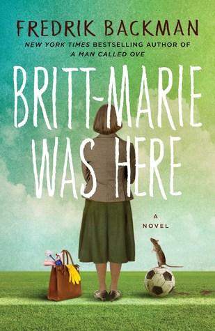 Britt-Marie Was Here by Henning Koch, Fredrik Backman