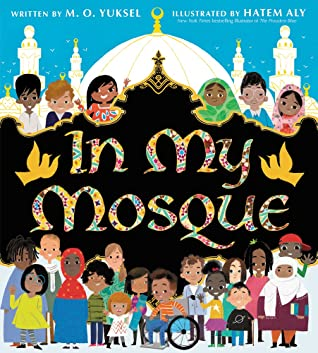 In My Mosque by Hatem Aly, M.O. Yuksel