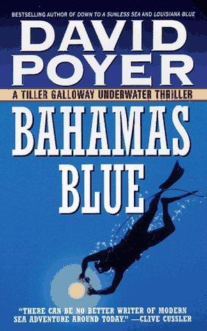Bahamas Blue by David Poyer