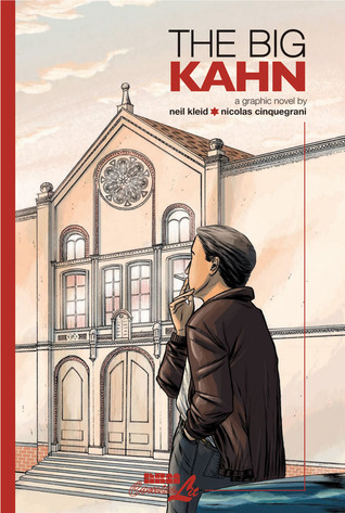 The Big Kahn: A Sequential Drama by Nicholas Cinquegrani, Neil Kleid