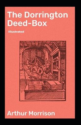 The Dorrington Deed-Box illustrated by Arthur Morrison