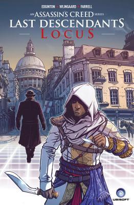 Assassin's Creed: Last Descendants: Locus by Ian Edginton