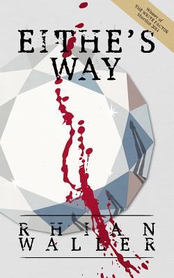 Eithe's Way by Rhian Waller