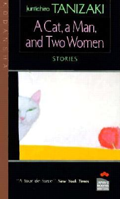 A Cat, a Man, and Two Women by Paul McCarthy, Jun'ichirō Tanizaki