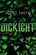 Dickicht by Scott Smith, Christine Strüh