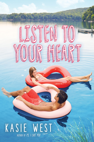 Listen to Your Heart by Kasie West
