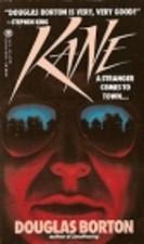 Kane by Douglas Borton