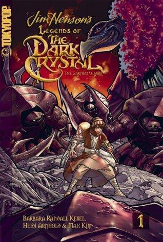 Legends of the Dark Crystal, Vol. 1: The Garthim Wars by Heidi Arnhold, Max Kim, Sarah Tangney, Tim Beedle, Barbara Randall Kesel