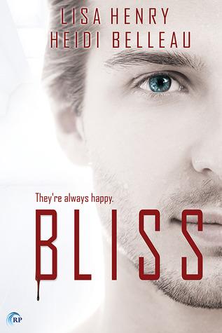 Bliss by Lisa Henry, Heidi Belleau