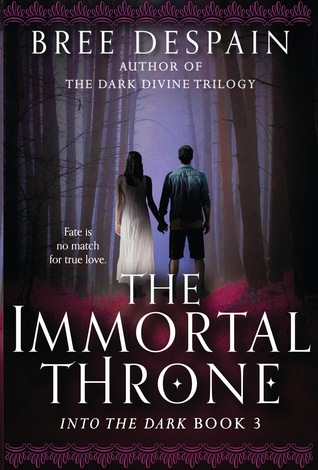 The Immortal Throne by Bree Despain