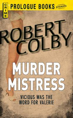 Murder Mistress by Robert Colby