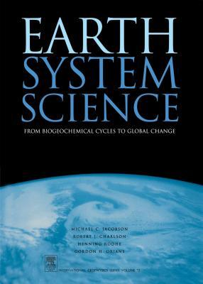 Earth System Science by Michael Jacobson, Robert J. Charleson, Henning Rodhe, Gordon H. Orians