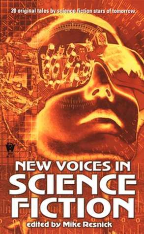 New Voices In Science Fiction by Mike Resnick, David Barr Kirtley