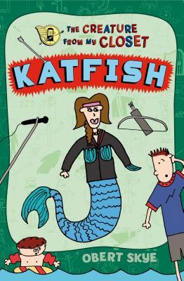 Katfish by Obert Skye