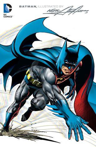 Batman Illustrated by Neal Adams, Vol. 1 by Carmine Infantino, Curt Swan, Dick Giordano, Leo Dorfman, Neal Adams