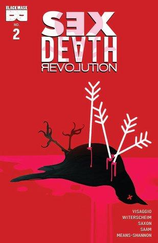 Sex Death Revolution #2 by Magdalene Visaggio, Katarzyna Witerscheim, Kiki Jenkins