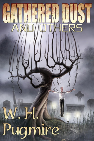 Gathered Dust and Others by M. Wayne Miller, W.H. Pugmire