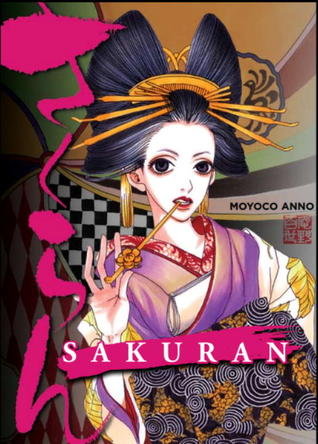 Sakuran: Blossoms Wild by Moyoco Anno