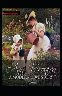 Ann Veronica Annotated by H. G. Wells