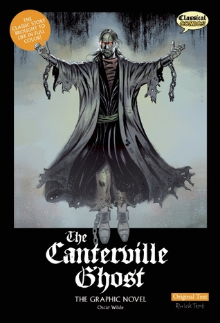 The Canterville Ghost: The Graphic Novel by Clive Bryant, Oscar Wilde, Steve Bryant, Sean Michael Wilson