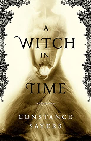 A Witch in Time by Constance Sayers