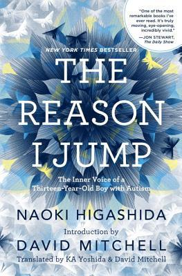 The cover of The Reason I Jump by Naoki Higashida. An intricate pattern of lines form a dark blue flower behind the title, in white; at the edges of the flower the lines form butterflies in dark blue, light blue, yellow and white, flying outward.