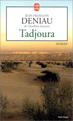 Tadjoura by Richard Crevier, Jean-François Deniau