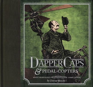 Wondermark, Vol. 3: Dapper Caps and Pedal-Copters by David Malki