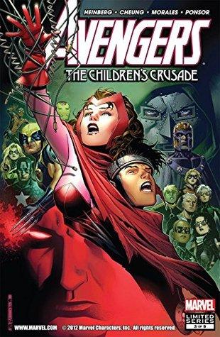 Avengers: The Children's Crusade #3 by Allan Heinberg, Justin Ponsor, Mark Morales, Jim Cheung