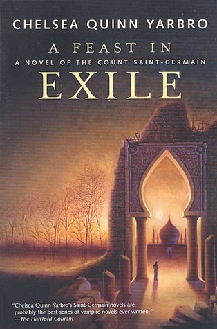 A Feast in Exile by Chelsea Quinn Yarbro