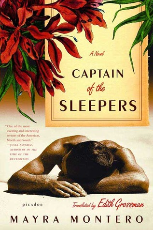 Captain of the Sleepers by Mayra Montero, Edith Grossman