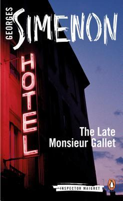 The Late Monsieur Gallet by Anthea Bell, Georges Simenon