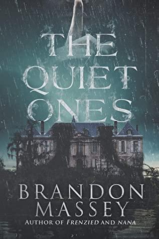 The Quiet Ones by Brandon Massey