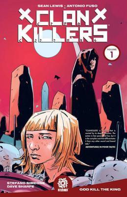 Clankillers Vol. 1 by Antonio Fuso, Mike Marts, Sean Lewis