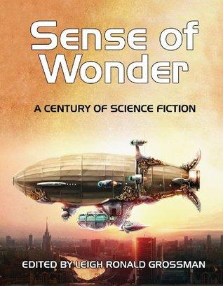 Sense of Wonder by Leigh Ronald Grossman, Lois McMaster Bujold, Orson Scott Card