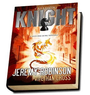 Callsign: Knight (Shin Dae-jung) by Ethan Cross, Jeremy Robinson