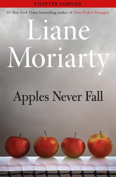 Apples Never Fall Sneak Peek by Liane Moriarty