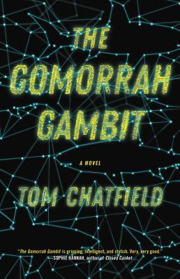 The Gomorrah Gambit by Tom Chatfield