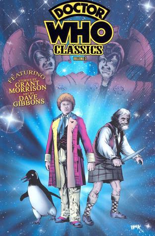 Doctor Who Classics, Vol. 3 by John Ridgway, Steve Moore, Grant Morrison, Dave Gibbons, Robert Hack, Steve Parkhouse, Bryan Hitch