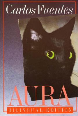 Aura: Bilingual Edition by Carlos Fuentes